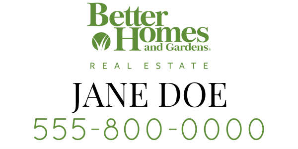Vinyl banners for realtor Better homes and gardens website